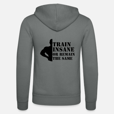 Wear Train Insane - Unisex Zip Hoodie