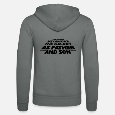 Søn Together we can rule the galaxy as father and son - Unisex hættejakke