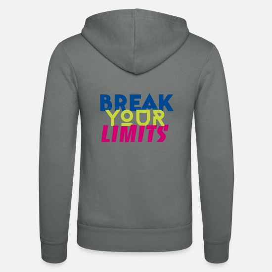 Beast Mode Hoodies & Sweatshirts - break your limits - Unisex Zip Hoodie grey
