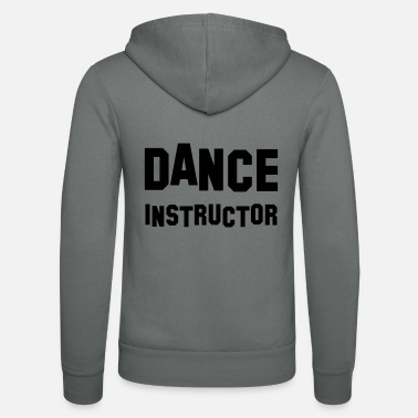 Dance Instructor dance instructor - Unisex Zip Hoodie
