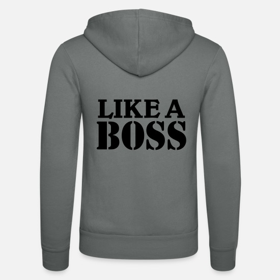 Big Sweat-shirts - Like a Boss - Veste à capuche unisexe gris
