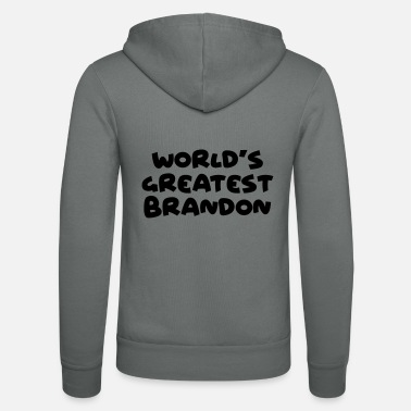 Brandon worlds greatest brandon name - Unisex Zip Hoodie