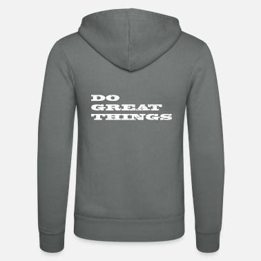 great things - Unisex Zip Hoodie