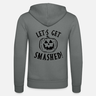 Weird Let's get smashed - Unisex Hooded Jacket by Bella + Canvas