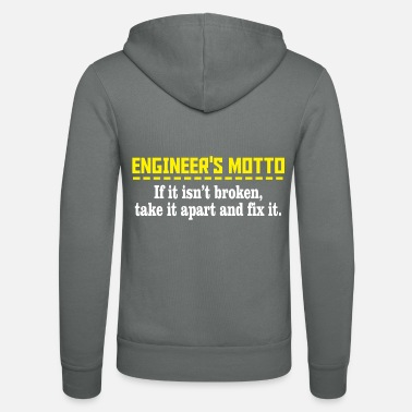 Motto Engineers motto - Unisex hættejakke