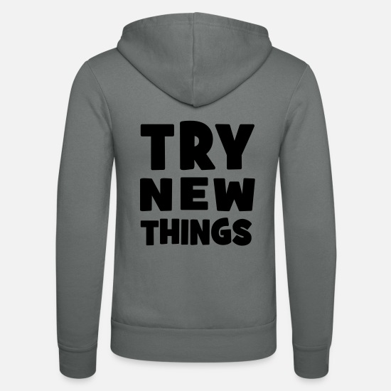 New Hoodies & Sweatshirts - Try new things - Unisex Zip Hoodie grey