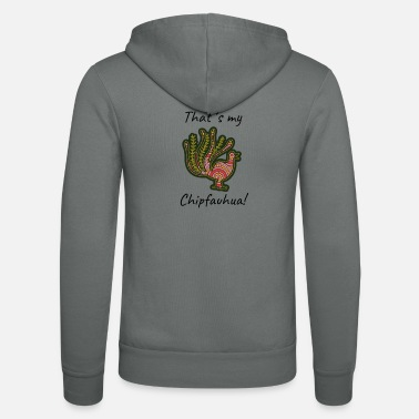Yield Chihuahua as a peafowl yields Chipfauhua Funny Bird - Unisex Zip Hoodie