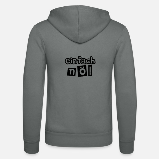 Sayings Hoodies & Sweatshirts - easy! - Unisex Zip Hoodie grey