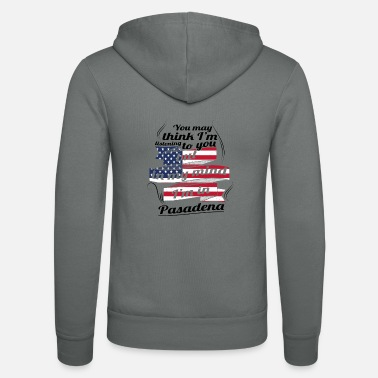 Pasadena THERAPY HOLIDAY AMERICA USA TRAVEL Pasadena - Unisex Zip Hoodie
