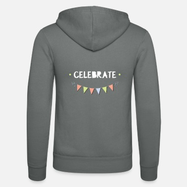 Celebrate Celebrate - Unisex Hooded Jacket by Bella + Canvas