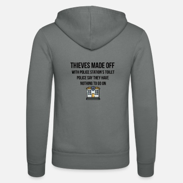 Police Station Thieves made with police stations toilet - Unisex Zip Hoodie