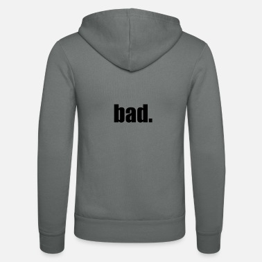 Bad Manners bad. - Unisex Kapuzenjacke