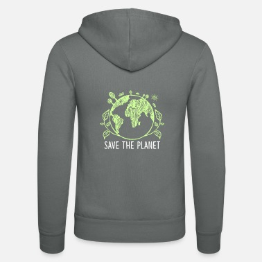 Planet Save the planet Earth - Unisex Zip Hoodie
