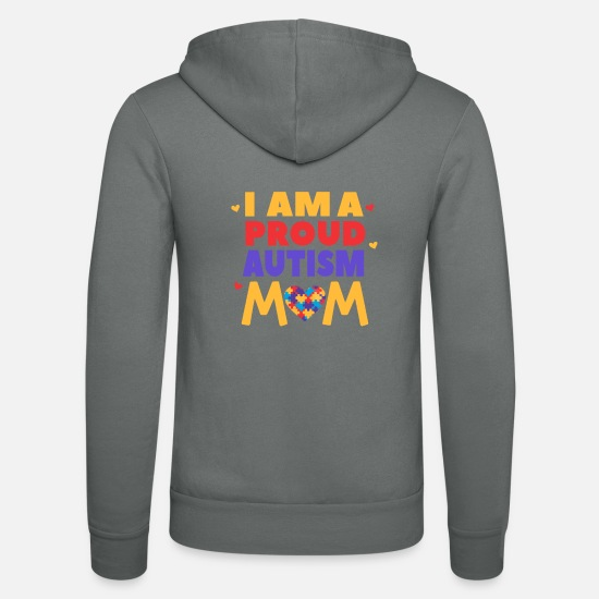 Autism Hoodies & Sweatshirts - I Am a Proud Autism Mom - Unisex Zip Hoodie grey