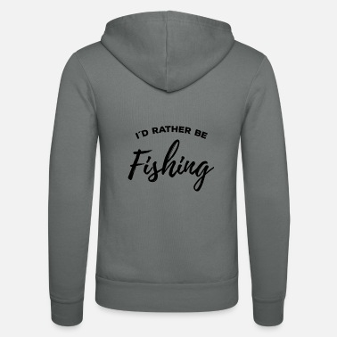 Pirate I'd rather be fishing Cool angler gift - Unisex Zip Hoodie