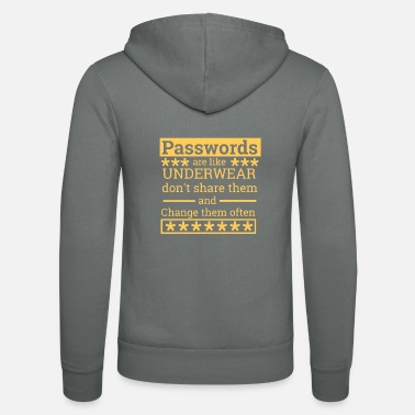 Underwear Passwords are like underwear | Computer 100172 - Unisex Zip Hoodie
