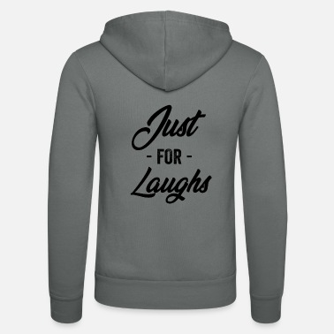 Party Just For Laughs - Unisex Zip Hoodie
