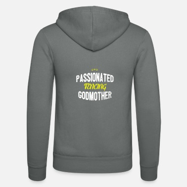 Distressed - PASSIONATED FENCING GODMOTHER - Unisex Zip Hoodie