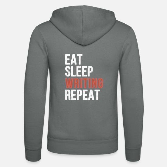 Gift Pullover & Hoodies - Eat sleep Writing Repeat - Funny Gift - Unisex Kapuzenjacke Grau
