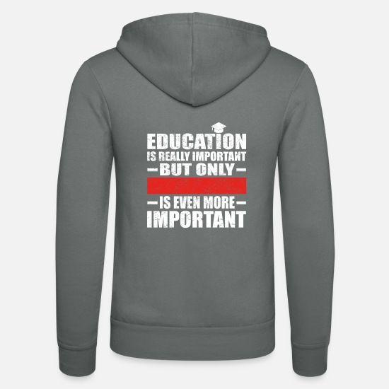 Important Sweat-shirts - éducation CUSTOM éducation est importante diablotin - Veste à capuche unisexe gris