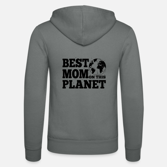 Love Hoodies & Sweatshirts - Best Mom On This Planet Mother's Day Gift - Unisex Zip Hoodie grey