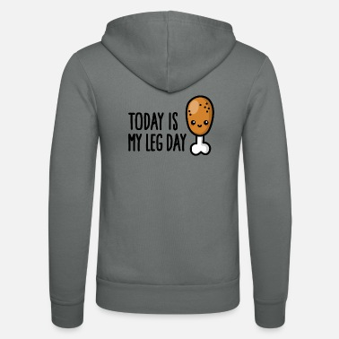 Quadriceps Today is my leg day - cute fried chicken fitness - Unisex Zip Hoodie