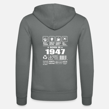 1947 Born In 1947 - Unisex Hooded Jacket by Bella + Canvas