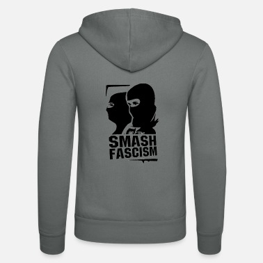 Fascism Smash fascism - Unisex Hooded Jacket by Bella + Canvas