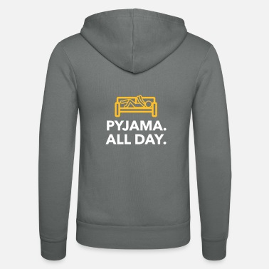 Since Underwear Throughout The Day In Your Pajamas! - Unisex Zip Hoodie