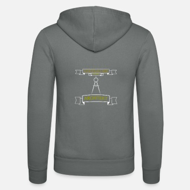 Architect, funny, saying, gift, father's day - Unisex Zip Hoodie