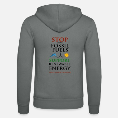 Stop using Fossil Fuels - Unisex zip hoodie