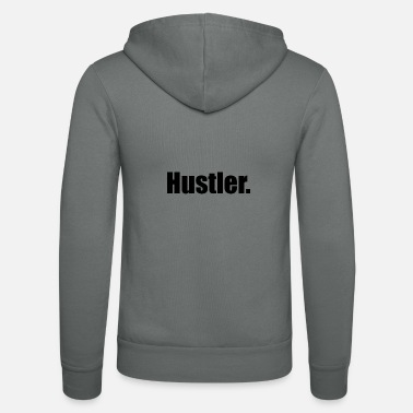 Hustler Hustler. - Unisex Hooded Jacket by Bella + Canvas