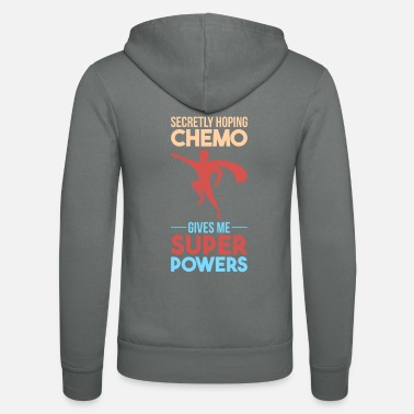 Chemo Chemo Gives Me Superpowers Gift - Unisex Zip Hoodie