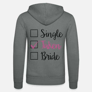 Take TAKEN - SINGLE TAKEN BRIDE (b) - Unisex Kapuzenjacke