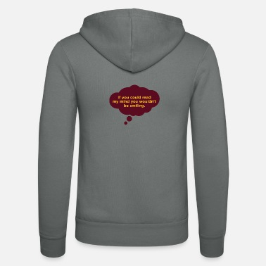 Mind-reader If You Could Read My Mind ... - Unisex Zip Hoodie