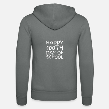 Short Speech On Teachers Day In English 100th day of School Novelty Gifts - Unisex Zip Hoodie