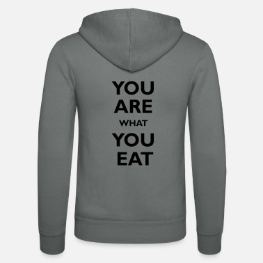You are what you eat - Unisex zip hoodie