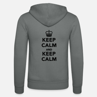 Keep Calm Keep calm and Keep calm - Felpa con zip unisex