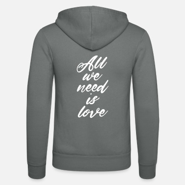 All we need is love - Canserbero - Unisex Zip Hoodie