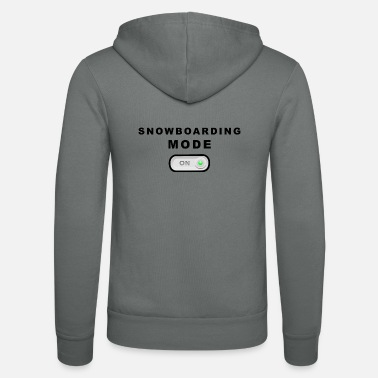 Mode Snowboard mode on mode on - Unisex Zip Hoodie