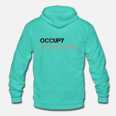 Occupy OCCUPY EVERYTHING - Unisex Kapuzenjacke von Bella + Canvas