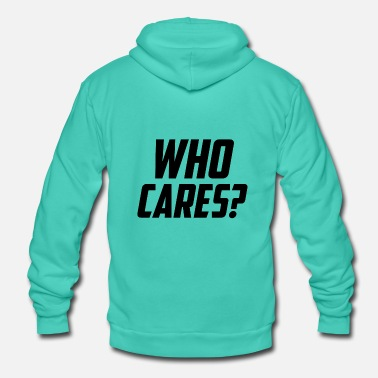 Slogan Who cares slogan slogan - Unisex hoodie van Bella + Canvas