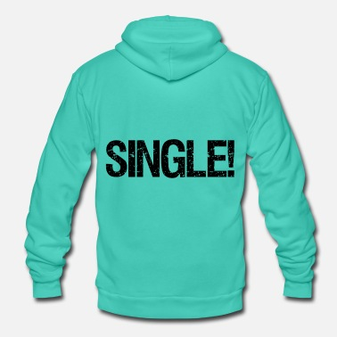 Single Single! - Unisex Bella + Canvas -hupputakki