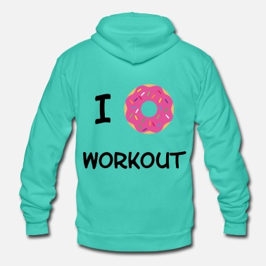 Workout Je Donut Workout - Veste à capuche unisexe Bella + Canvas