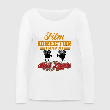 Director - Film Director. I Nap At Red Lights - Women's Organic Longsleeve Shirt by Stanley & Stella