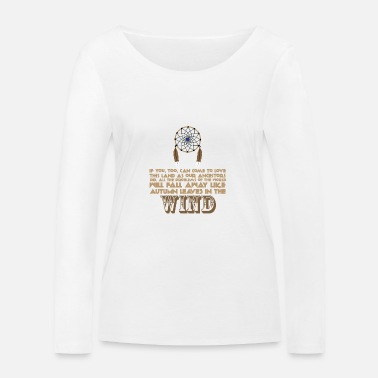 Ancestry Ancestry - Native American proverb - Women's Organic Longsleeve Shirt