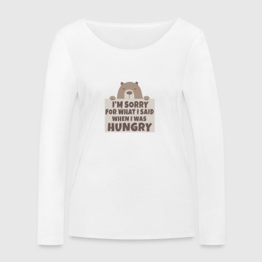 Bear hunger excuse funny gift shirt - Women's Organic Longsleeve Shirt by Stanley & Stella