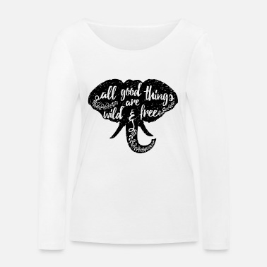 Animal Planet Elephant Typography Quote - Women's Organic Longsleeve Shirt by Stanley & Stella