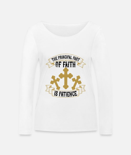 Brothers Long-Sleeved Shirts - The principal part of faith is patience - Women's Organic Longsleeve Shirt white