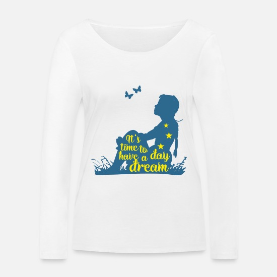 Proverbi Maglie a maniche lunghe - Silhouette Of A Girl - Time To Have A Day Dream 3 - Maglietta maniche lunghe ecologica donna bianco